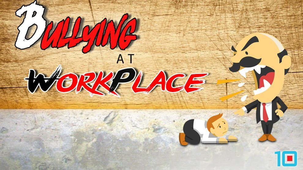 Bullying at Workplace