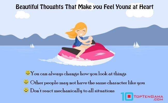 beautiful-thoughts-that-make-you-feel-young-at-heart