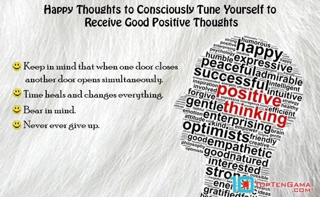 happy-thoughts-to-consciously-tune-yourself-to-receive-good-positive-thoughts