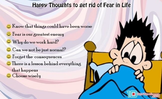 happy-thoughts-to-get-rid-of-fear-in-life